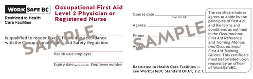 WorkSafeBC Occupational First Aid Level 2 Physician or Registered Nurse certificate